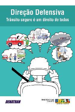 Direção Defensiva - Trânsito seguro é um direito de todos