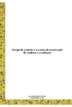 Design de produto e a pratica de construção de modelos e p ...