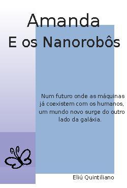 <font size=+0.1 >Amanda e os Nanorobôs</font>