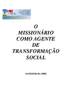 O missionário como agente de transformação social