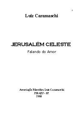 <font size=+0.1 >Jerusalém celeste</font>