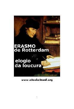 <font size=+0.1 >Elogio da Loucura</font>