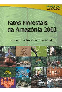 Fatos Florestais da Amazônia 2003