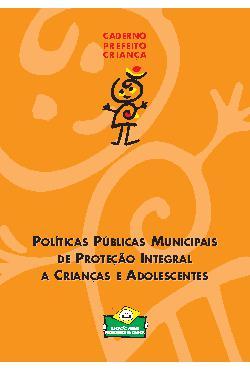 Caderno de políticas públicas municipais de proteção integ ...