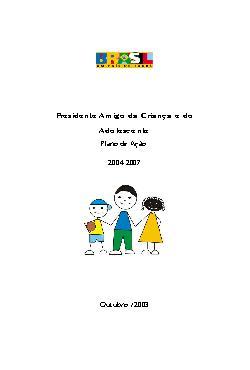 Plano de Ação Presidente Amigo da Criança e do Adolescente