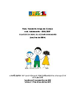1º Relatório de Gestão do Plano Presidente Amigo da Criança