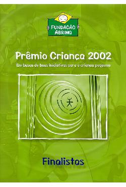 Catálogo finalistas Prêmio Criança 2002