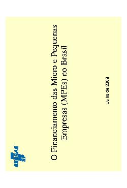Sebrae - Financiamento Micro e Pequena Empresas 2009 Jul 2 ...
