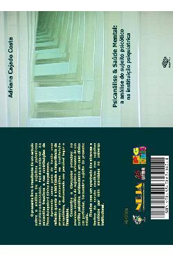 Psicanálise e saúde mental: a análise do sujeito psicótico n[..]