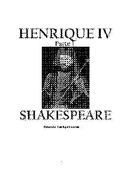 <font size=+0.1 >Henrique IV (parte I)</font>