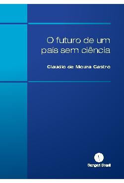 O futuro de um país sem ciência