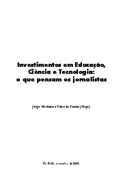 Investimentos em educação, ciência e tecnologia: o que pen ...