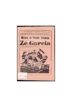 História do Valente Sertanejo Zé Garcia