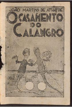 <font size=+0.1 >O Casamento do Calangro</font>