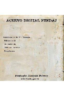 Conferência do Sr. Joaquim Nabuco a 22 de junho de 1884 no ...