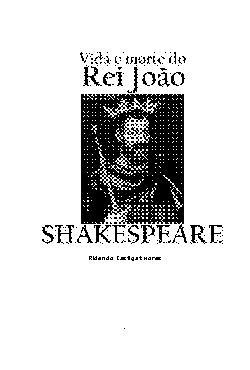 <font size=+0.1 >Vida e Morte do Rei John</font>