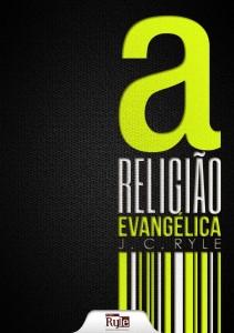 <font size=+0.1 >A religião evangélica</font>