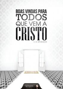 Boas vindas para todos que vem a Cristo