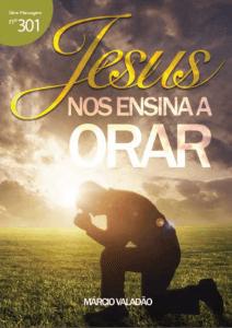 Jesus nos ensina a orar