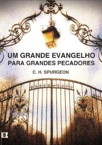 Um grande Evangelho para grandes pecadores