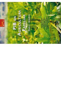 PIB na agricultura familiar: Brasil - Estados