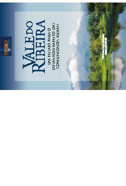 Vale do Ribeira: um ensaio para o desenvolvimento das comu ...