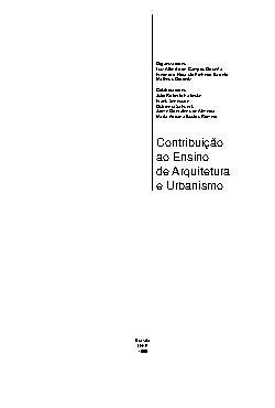 Contribuições ao ensino da arquitetura e urbanismo. 1999.  ...