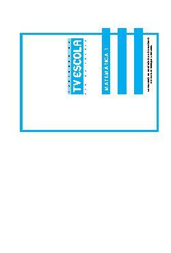 Cadernos da Tv Escola: PCN na Escola - MatemáticaVolume 1