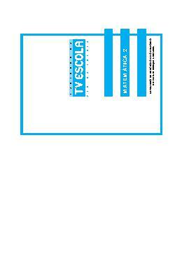 Cadernos da Tv Escola: PCN na Escola - MatemáticaVolume 2
