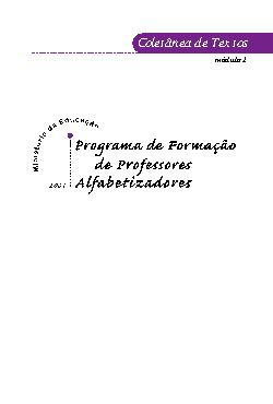 Programa de Formação de Professores Alfabetizadores: colet ...
