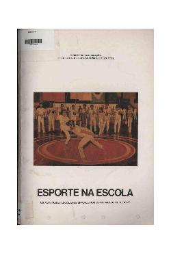 Esporte na escola: os XVIII jogos escolares brasileiros co ...
