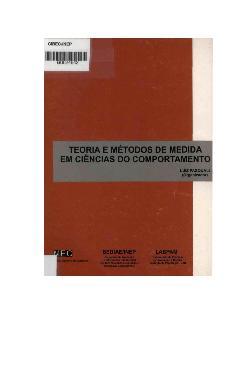 Teoria e métodos de medida em ciências do comportamento.