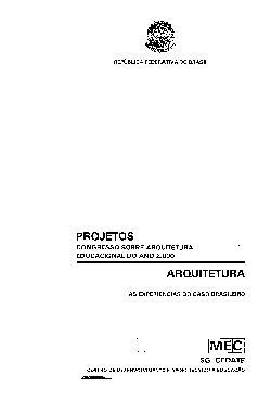 Arquitertura - as experiências do caso brasileiro