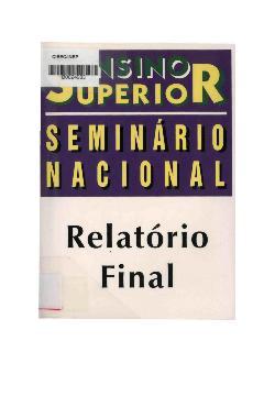 Ensino superior - seminário nacional - relatório final