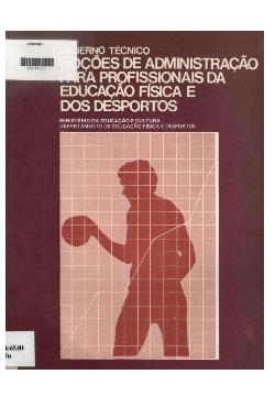 Cadernos técnico: noções de administração para profissiona ...