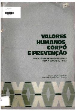 Valores humanos, corpo e prevenção - a procura de novos pa ...