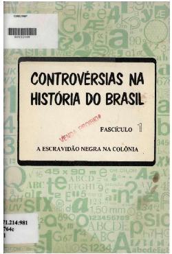 Controvérsias na história do brasil: gabarito - fascículo 1