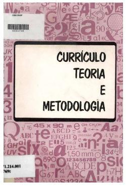 Teoria de currículo e metodologia para a sua elaboração ou ...