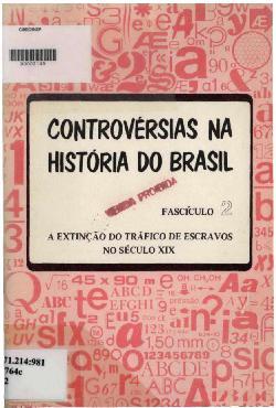 Controvérsias na história do brasil: gabarito - fascículo 2