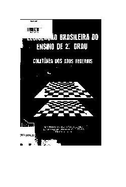 Legislação brasileira do ensino de 2º grau: coletânea dos  ...