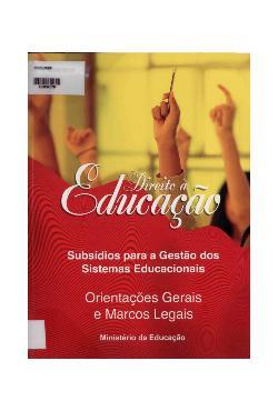 Direito à educação: subsídios para a gestão dos sistemas  ...