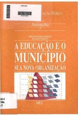 A educação e o município: sua nova organização