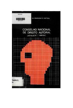 Conselho nacional de direito autoral: legislaçãoe normas - ...