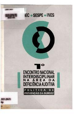 I Encontro nacional interdisciplinar na área de deficiênci ...