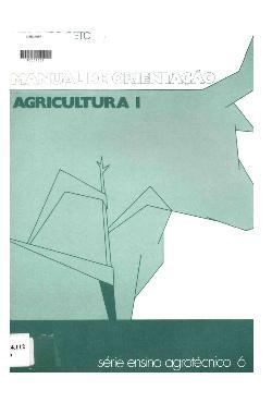 Agricultura I: manual de orientação
