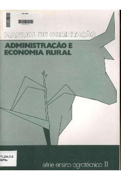 Administração e economia rural: manual de orientação
