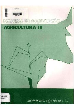 Agricultura III: manual de orientação