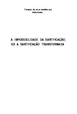 A impossibilidade da santificação ou a santificação transf ...