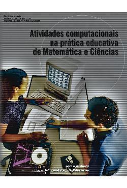 Atividades computacionais na prática educativa de Matemáti ...