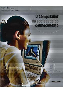 O Computador na Sociedade do Conhecimento
